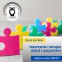 Metodyka nauczania i terapii dzieci z autyzmem - kurs online