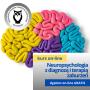 Podstawy neuropsychologii z diagnozą i terapią zaburzeń osób z dysfunkcjami neurologicznymi - kurs online