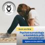 Psychotraumatologia w kontekście prób samobójczych z podstawami psychiatrii dziecięcej i terapii zaburzeń zachowania dzieci i młodzieży - kurs online