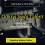 Odkryj Swój Talent! - BEZPŁATNY WEBINAR