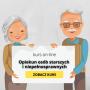 Opiekun osób starszych i niepełnosprawnych z podstawami neuropsychologii - kurs online