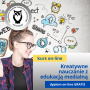 Podstawy kreatywnego nauczania z elementami edukacji medialnej - kurs online
